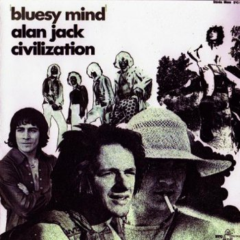 Alan Jack Civilization - Bluesy Mind (1969)