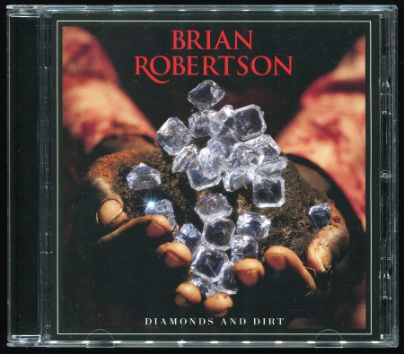 Brian Robertson: Diamonds And Dirt (2011) (SPV 309072 CD, Germany)