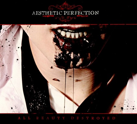 Aesthetic Perfection - All Beauty Destroyed [2CD] (2011)
