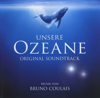 Bruno Coulais - Oceans / Океаны OST (2010)