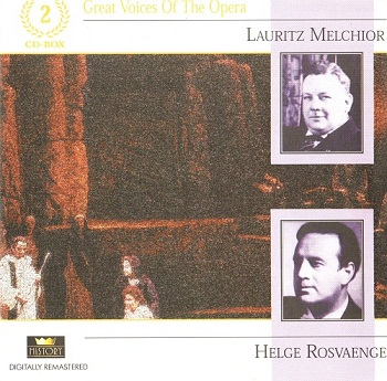 Great Voices of the Opera - Lauritz Melchior, Helge Rosvaenge (2003)