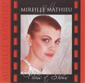 Mireille Mathieu - Films & Shows (Limited Deluxe Edition) (2006)