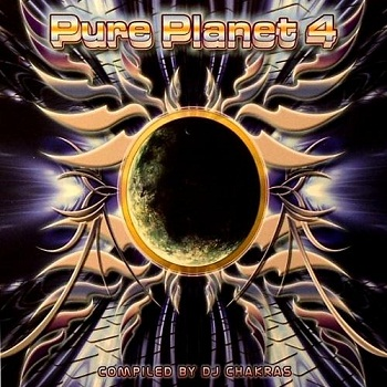 DJ Chakras - Pure Planet - Vol.4 (2010)