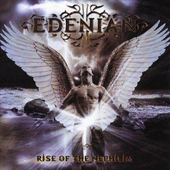 Edenian - Rise Of The Nephilim 2013