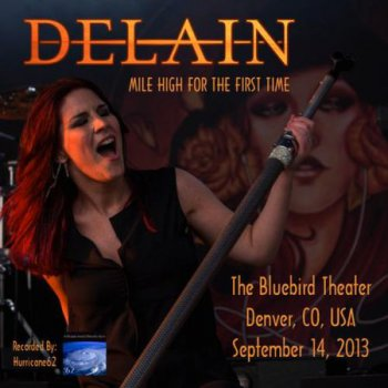 Delain - The Bluebird Theater, Denver, CO, USA - Mile High For The First Time (bootlegs) 2013