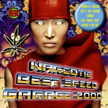 Narcotic Best Speed Garage (1999)