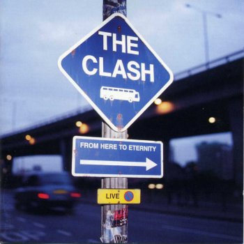 The Clash-From Here To Eternity Live  (1999)
