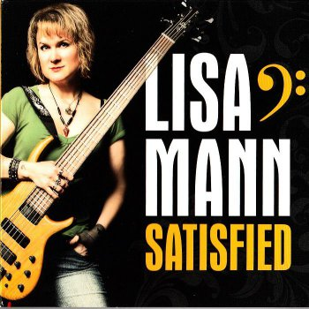 Lisa Mann - Satisfied (2012)
