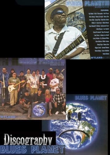 Wyland Blues Planet Band - Discography (2011-2013)