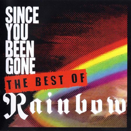 Rainbow - Since You Been Gone: The Best Of Rainbow (2014)