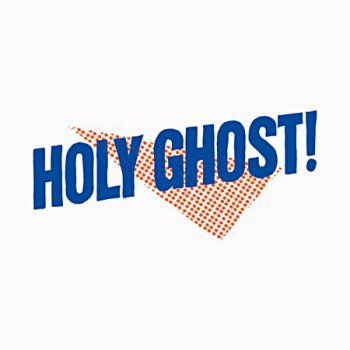 Holy Ghost! - Holy Ghost! (Deluxe Edition) [DFA Records - DFA2379] 2013