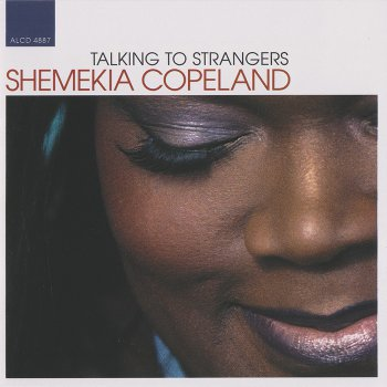 Shemekia Copeland - Talking To Strangers (2002)