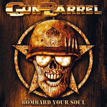 Gun Barrel - Bombard Your Soul (2005)