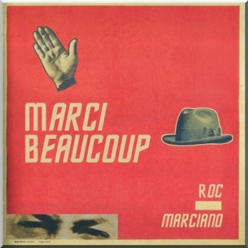 Roc Marciano-Marci Beaucoup 2013