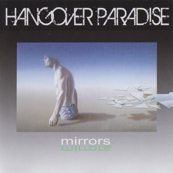 Hangover Paradise - Mirrors (2013)