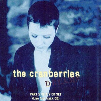 The Cranberries- Dreams  Single 2 Cds  (1994)