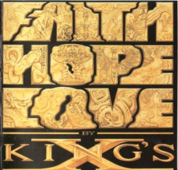 King's X - Faith Hope Love (1990)