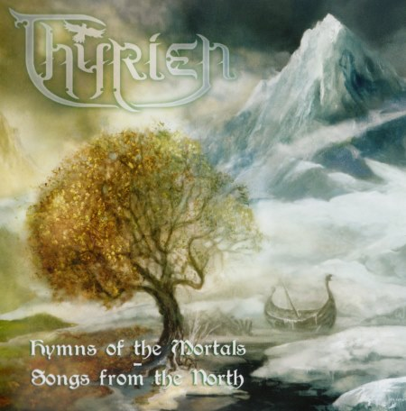 Thyrien - Hymns Of The Mortals: Songs From The North (2014)