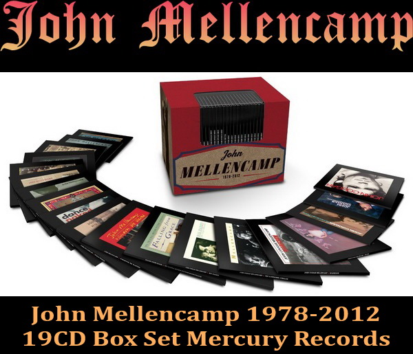 John Mellencamp 1978-2012 - 19CD Box Set Mercury Records 2013