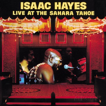 Isaac Hayes - Live at the Sahara Tahoe [DVD-Audio] (2010)
