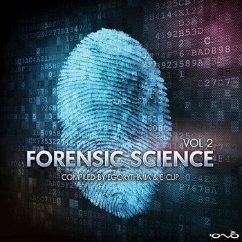 Egorythmia & E-Clip - Forensic Science 2 (2014)