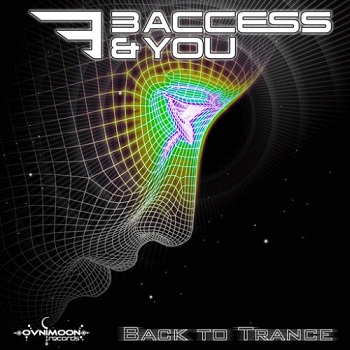3 Access & You - Back To Trance (2014)