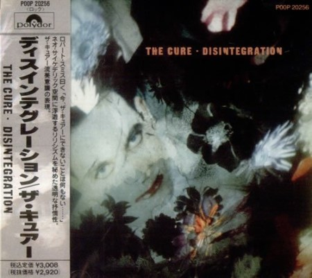 The Cure - Disintegration [Japanese Edition] (1989)