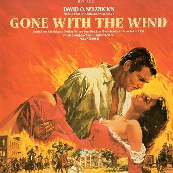 Max Steiner - Gone With The Wind / Унесённые ветром OST (1983)