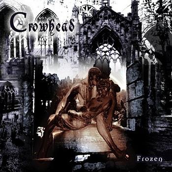 Crowhead - Frozen (2002)