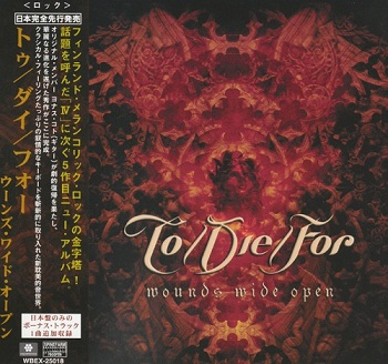 To/Die/For - Wounds Wide Open (Japan Edition) (2006)