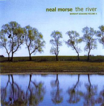 Neal Morse - The River: Worship Sessions Vol.IV (2009)