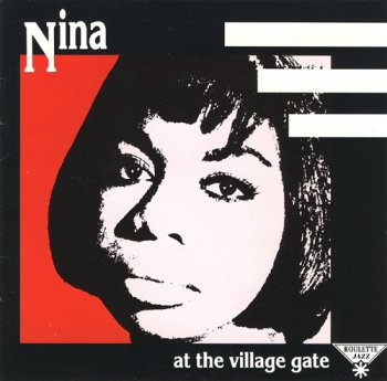 Nina Simone - At The Village Gate [Reissue] (1991)