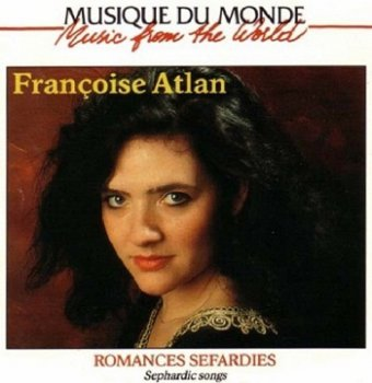 Francoise Atlan - Romances Sefardies (Sephardic Songs) (1995)