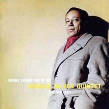 Horace Silver Quintet - Further Exploration (1958)