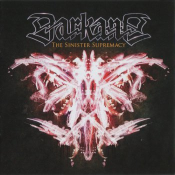 Darkane - The Sinister Supremacy Limited Edition) 2013