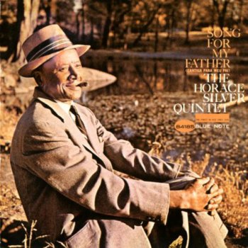 Horace Silver - Song For My Father (1963-1964)