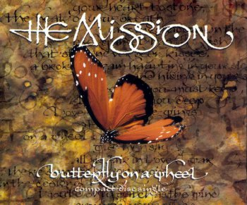 The Mission- Butterfly On A Wheel  Single  (1990)