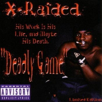 X-Raided-Deadly Game 2002