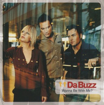 Da Buzz - Wanna Be With Me? (Japan Edition) (2002)