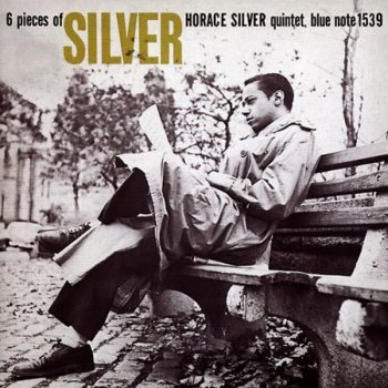 Horace Silver - Six Pieces Of Silver (1956-1958)