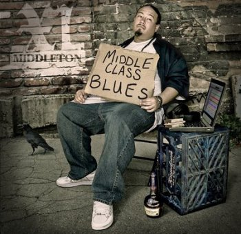 XL Middleton-Middle Class Blues 2009