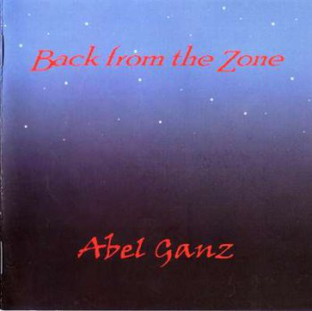 Abel Ganz - Back From The Zone 2002 (F2 Music 2006)
