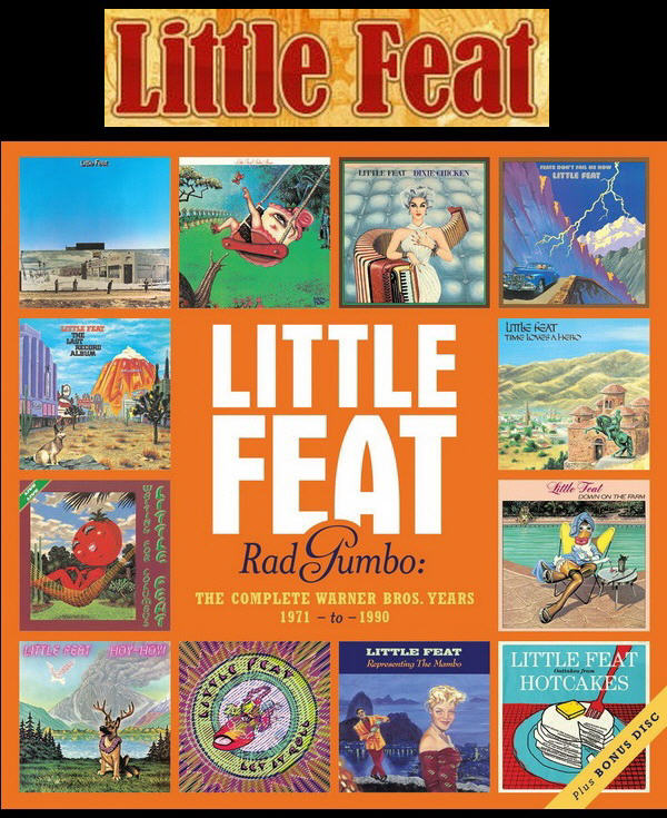 Little Feat - Rad Gumbo: The Complete Warner Bros. Years 1971-1990 / 13CD Box Set Rhino Records 2014