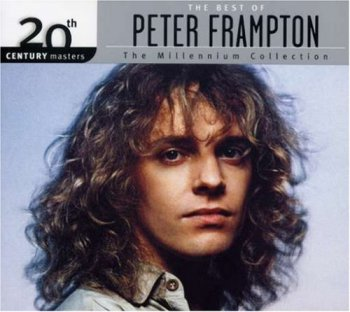 Peter Frampton- The Best Of Peter Frampton 20th Century Masters Remastered (2007)