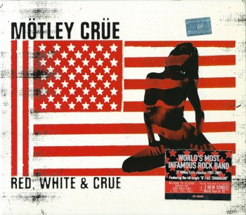 Mötley Crüe - Red, White & Crüe (Clean Version) [2CD, digipak, 2005]