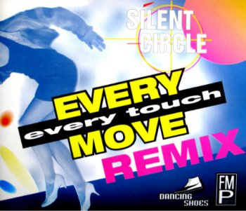 Silent Circle - Every Move, Every Touch Remix (CD, Maxi-Single) 1994