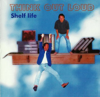 Think Out Loud - Shelf Life (1997)