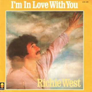 Richie West - I'm In Love With You (Vinyl, 7'') 1982