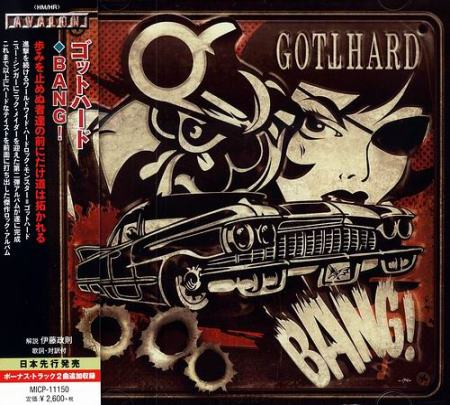 Gotthard - Bang! [Japanese Edition] (2014)