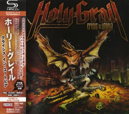 Holy Grail - Crisis In Utopia [Japanese Edition] (2010)